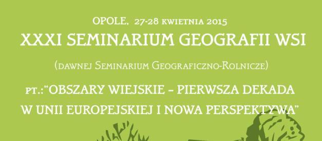XXXI Seminarium Geografii Wsi patronatem objęła Danuta Jazłowiecka