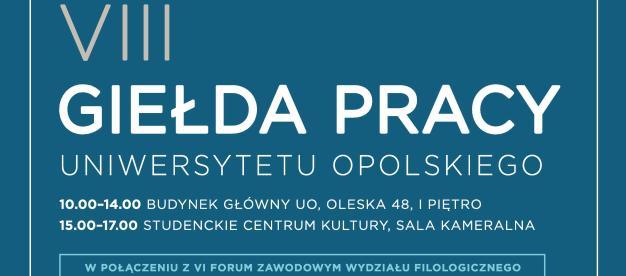 VIII Giełda Pracy Uniwersytetu Opolskiego odbędzie się pod Patronatem Honorowym Danuty Jazłowieckiej