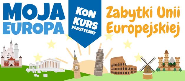 Moja Europa! Zabytki Unii Europejskiej
