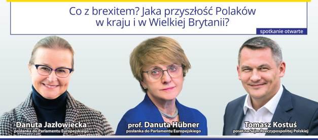 """Porozmawiajmy o naszych sprawach: """"Co z brexitem? Jaka przyszłość Polaków w kraju i w Wielkiej Brytanii?"""" 1.02.2019r. 17:00"""
