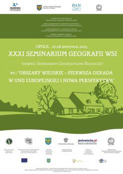 XXXI Seminarium Geografii Wsi odbędzie się w dniach 27-28 kwietnia 2015 r. w Opolu